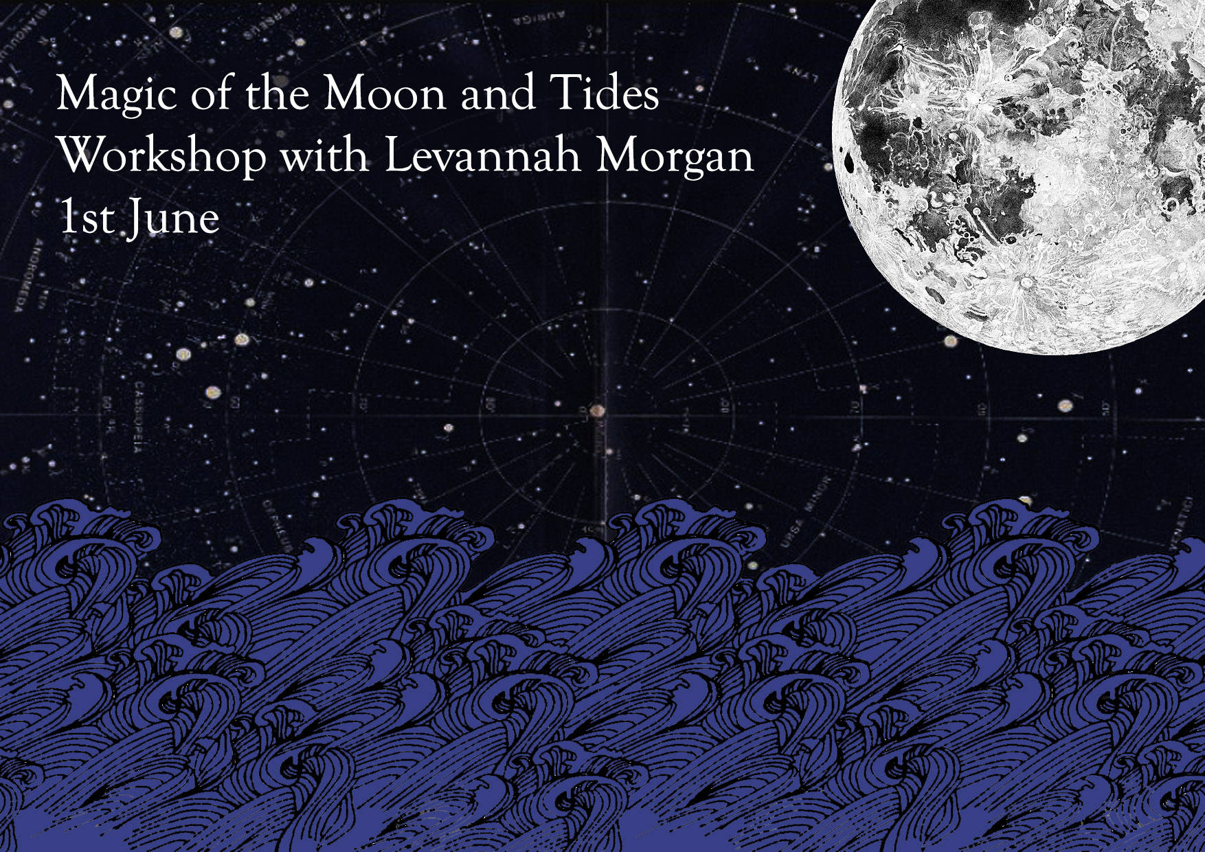 Magic of the Moon and Tides – workshop with Levannah Morgan.