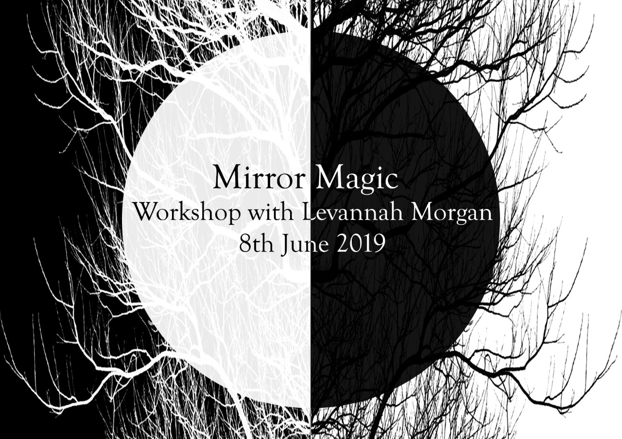 Mirror Magic – Workshop with Levannah Morgan